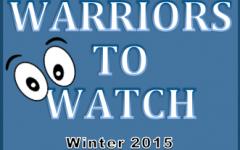 Warriors to Watch: Winter 2015