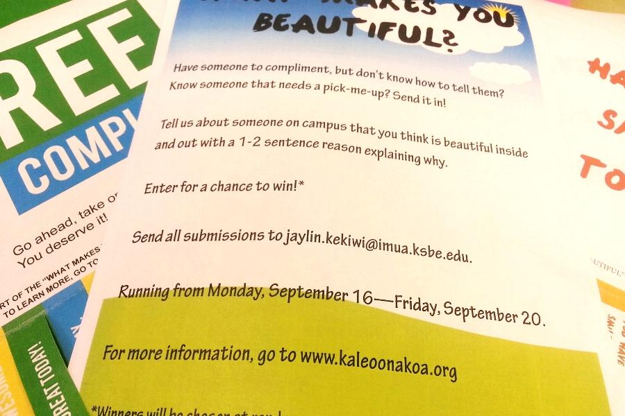 What Makes You Beautiful Week will raise awareness about self-confidence and spread the message that everyone is beautiful. The campaign will run September 16-20. To enter a photo of your beautiful person, contact me, Jaylin Kekiwi! Two lucky winners are to be drawn from all entrants at lunch on Friday.