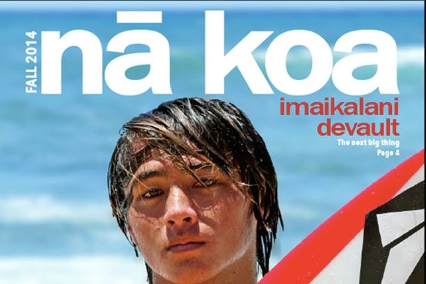 The+cover+of+N%C4%81+Koa+Magazine%2C+Ka+Leo+o+N%C4%81+Koa%CA%BBs+first+digital+feature+magazine.+The+first+issue+features+articles+about+the+Maui+surfing+scene%2C+including+an+in-depth+feature+on+national+champion+Imaikalani+DeVault.