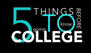 5 things to know before college